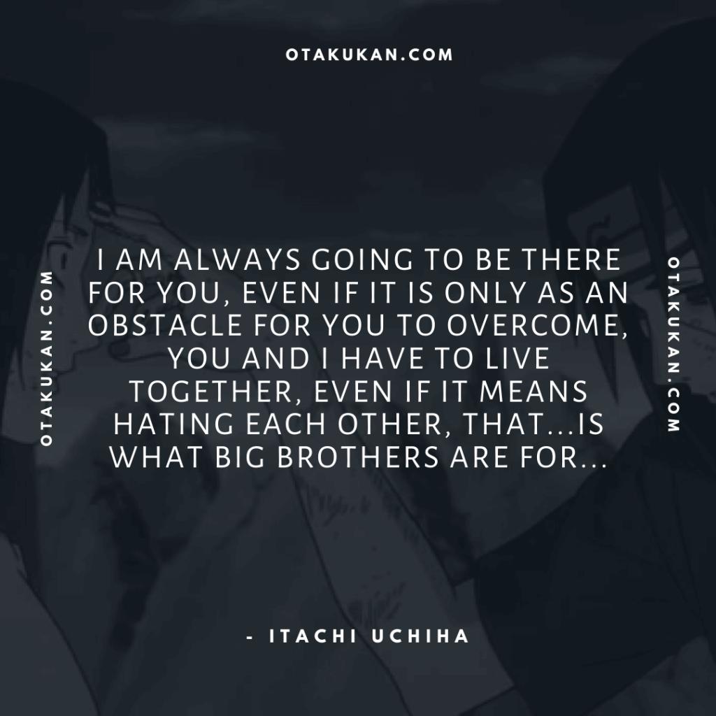 Quotes By Itachi Uchiha
